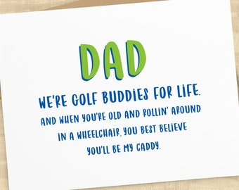 Dad We're Golf Buddies For Life funny greeting card; father's day card, card for dad; envelope included, BLANK INSIDE