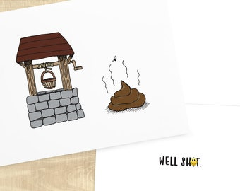 Well Sh-t sketched funny sympathy greeting card, envelope included