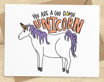 You Are A God Damn Unicorn