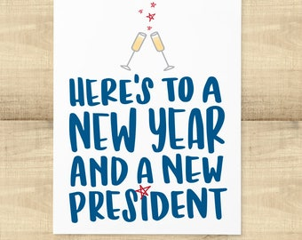 Here's to a New Year and a New President