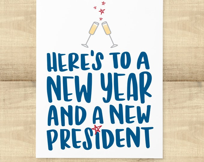 Featured listing image: Here's to a New Year and a New President