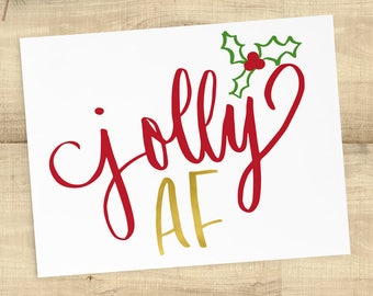 Jolly AF funny Christmas card with matching envelope, BLANK INSIDE