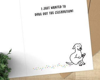 Belated Happy Birthday Card for dog lovers; dog scoot with confetti