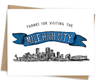 Thanks for Visiting the Mile High City