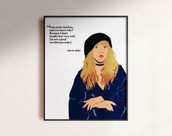 Stevie Nicks Quote Art Print