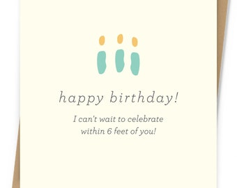 Within 6 Feet Birthday Card