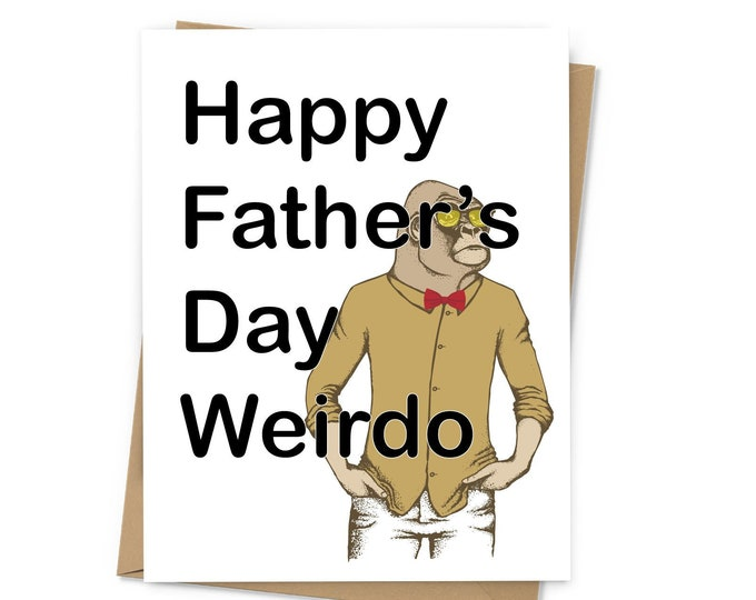 Featured listing image: Happy Father's Day Weirdo