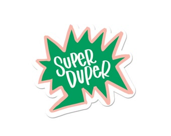 Super Duper burst