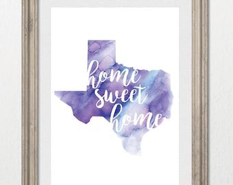 Texas Home Sweet Home Watercolor 8x10 inch wall print; state of Texas