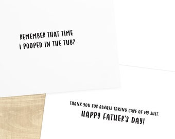 Remember that time I pooped in the tub? funny greeting card; card for dad, father's day card, envelope included