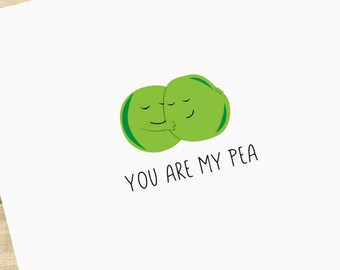 "Two Peas in a Pod couples greeting card ""You Are My Pea"", I love you card, valentine's day card, anniversary card; BLANK INSIDE"