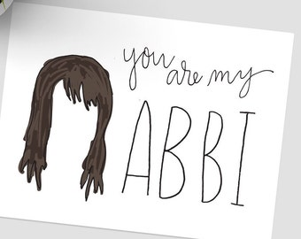 You are my Abbi // You are my Ilana, Broad City cards, Yas Queen, You are my Best Friend, Love Ya Bitch, BLANK INSIDE