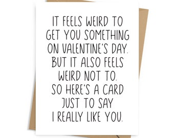 Funny Valentine's Day card for new couples, newly dating; envelope included, BLANK INSIDE