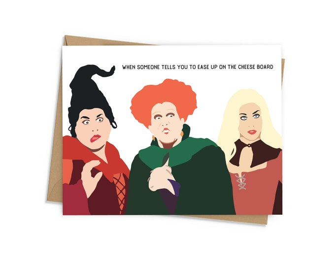 Featured listing image: When someone tells you to ease up on the cheese board, Sanderson Sisters