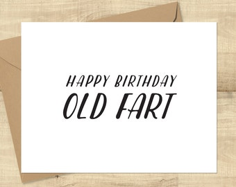 Happy Birthday Old Fart greeting card, BLANK INSIDE