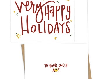 Very Happy Holidays...To Your Sweet A-s, funny holiday card for friends or partner; envelope included
