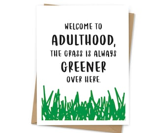 Welcome to Adulthood, The Grass is Always Greener Over Here