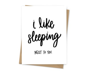 I Like Sleeping (Next to You)