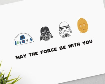May the Force Be With You good luck greeting card; storm trooper, R2D2, C3PO, darth vader, BLANK INSIDE