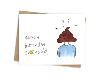 Happy Birthday Shithead Card