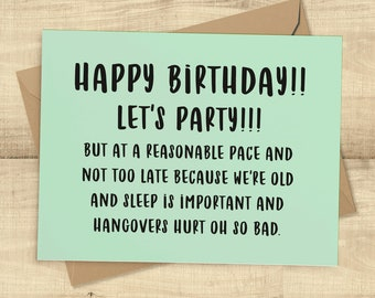 Happy Birthday! Let's Party at a Reasonable Pace!