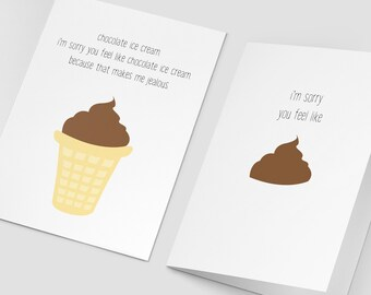 Feel Like Crap get well greeting card, feel like chocolate ice cream