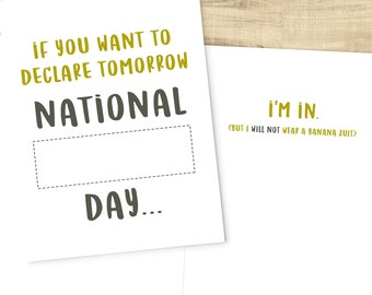 National (fill-in-the-blank) Day, I'm In; funny sympathy greeting card