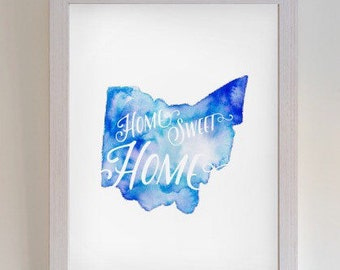 Ohio Home Sweet Home Watercolor 8x10 inch wall print; state of Ohio