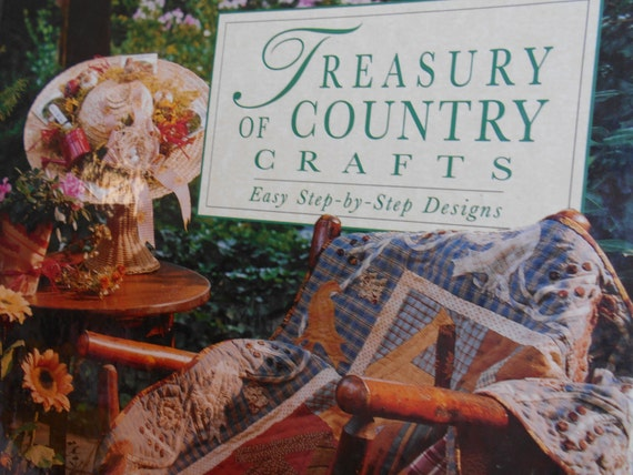 treasury of country crafts craft book easy step by step etsy