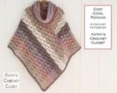 Crochet Poncho PATTERN - Cozy Cowl Poncho - Poncho with Cowl Pattern - Boho Poncho Pattern - Yarn Cake Poncho - Quick Poncho Pattern