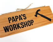Grandpa 39 s Workshop or Papa 39 s Workshop, Hand Routed with Hammer Design, Personalized Name sign, Wooden Papa Sign, Gift for Him, Male Gift