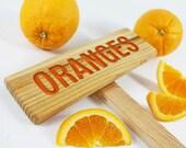 ORANGES Sign, Tree Sign, Citrus Sign, Fruit Marker, Outdoor Sign, Yard Art, Orange, Citrus Tree Sign, Orchard Marker, Sweet Orange, Tropical
