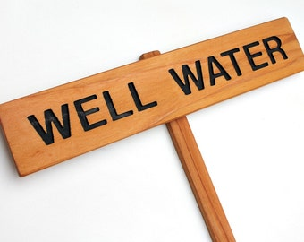 WELL WATER Yard Sign, Sewage Marker, Well Sign, Water Marker, Campsite Signage, Potable Water Signage, Warning Sign, Trailer Park Signs