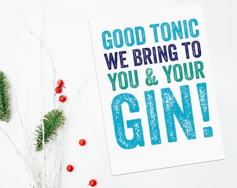 Good Tonic We Bring to You and Your Gin Christmas Card