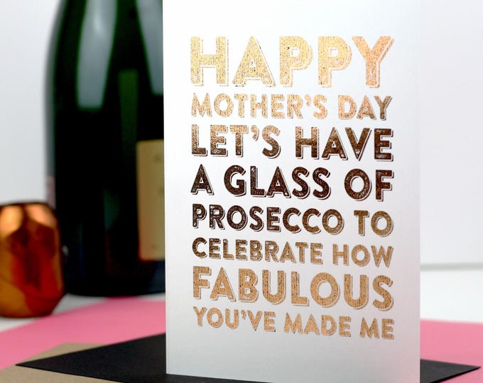 Happy Mother's Day Let's Celebrate With Prosecco Gold Foiled Luxury Mothers Day Card DYPHMD010