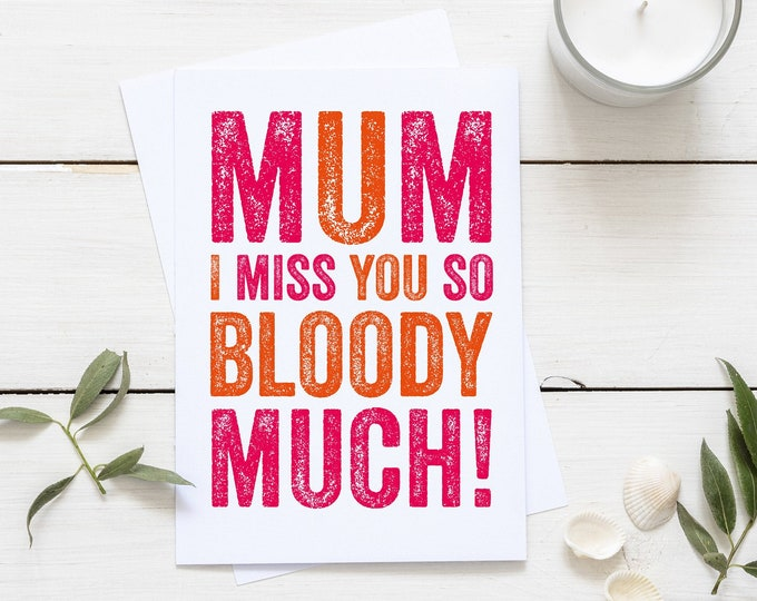 Mum I miss you so much Mother's Day Birthday Love Typographic Contemporary British Made Greetings Card