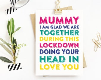 Mummy Head in! Mother's Day Birthday Love Typographic Contemporary British Made Greetings Card