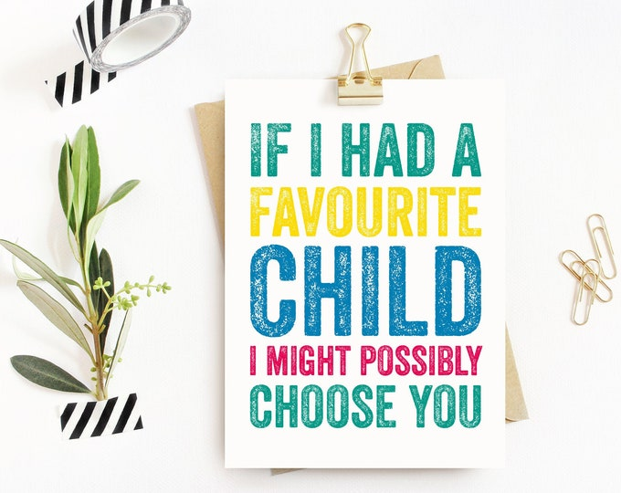 Favourite Child Funny Colourful Typographic Contemporary Birthday Greetings Card