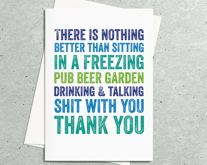 Thank You for sitting in a beer garden Funny British Weather Card
