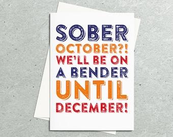 Sober October Bender December Funny Joke Drinking Birthday Card