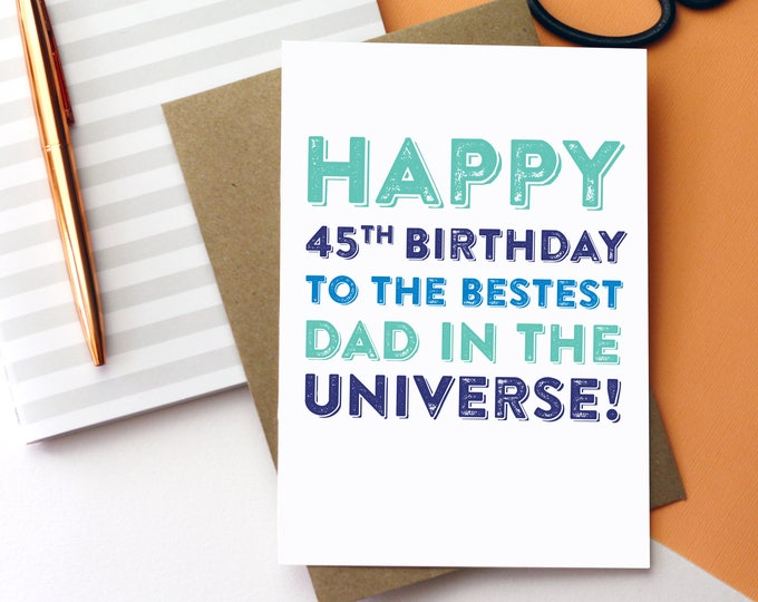 Happy Birthday To the Best Dad in the Universe Personalised Typographic For Him Birthday Card