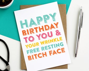 Happy Birthday Funny Resting Bitch Face Joke Birthday Celebration Typographic Letterpress card DYPHB122
