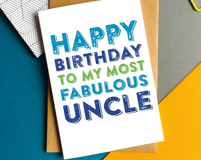 Happy Birthday Most Fabulous Uncle Celebration Typographic Greeting Card DYPHB75