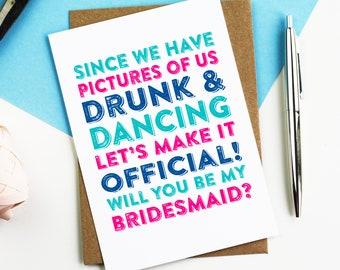 Since We Have Photos Funny Bridesmaid Maid of Honour Best Man Greeting Card DYPW0012