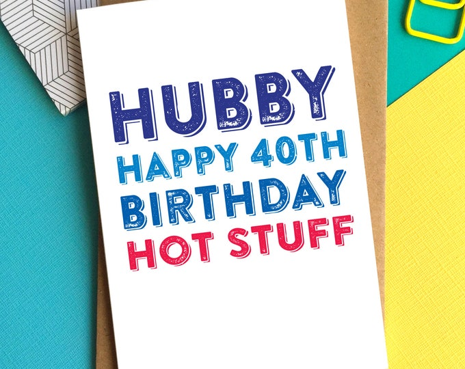 Husband Happy Birthday Hot Stuff Personalised Funny Contemporary Letterpress Inspired British Made Woodblock Personalised Greetings Card