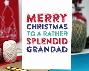 Merry Christmas Grandad Colourful British Typographic Letterpress Inspired Cheeky Fun Holidays Greetings card DYPCH56