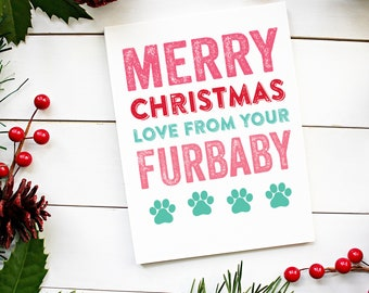 Merry Christmas Love From Your Furbaby Card