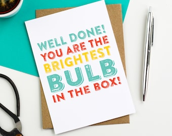 You are the brightest bulb Graduation Funny Joke British Humour Contemporary Letterpress Inspired British Made Woodblock Greetings Card