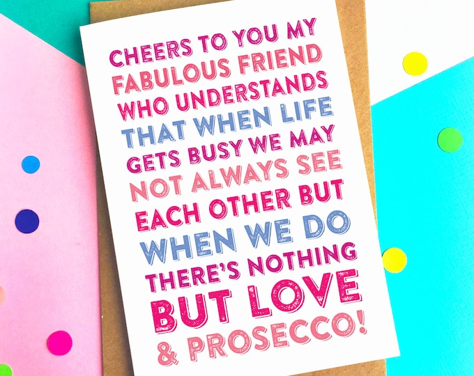 Cheers to You My Friend Friendship and Prosecco Funny Celebration Greeting Card DYPHB11