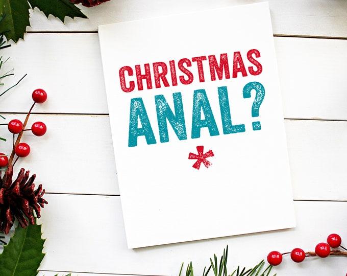 Christmas Anal Cheeky Funny New Year Christmas Celebration Card
